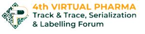 4th Virtual Pharma Track & Trace,  Serialization & Labelling Forum